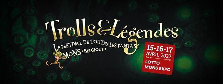 Trolls & Légendes du 15 au 17 Avril 2022, 15 April   Event in Mons   AllEvents.in