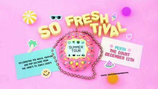 So Freshtival Perth - Summer Edition, 12 December   Event in Perth   AllEvents.in
