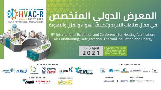 HVAC-R EGYPT EXPO– AHSRAE CAIRO 2021, 1 April | Event in Helwan | AllEvents.in