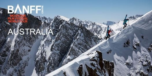 Banff Mountain Film Festival 2021 - Wollongong 27 May 7pm, 27 May   Event in Wollongong   AllEvents.in