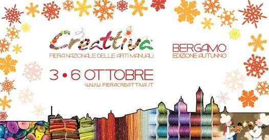 Bergamo Creattiva Autumn 2019 Official  3-6 ottobre
