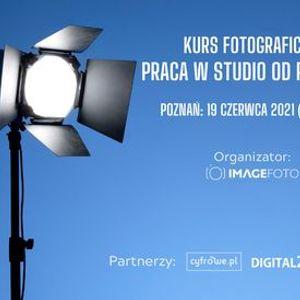 Kurs fotograficzny Praca w studio od podstaw
