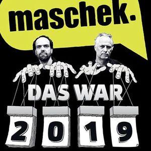 Maschek -Das war 2019