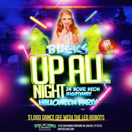 Halloween Party Dallas Tx 2020 UP ALL NIGHT 24hr Neon Nightmare Halloween Party at Bucks Cabaret
