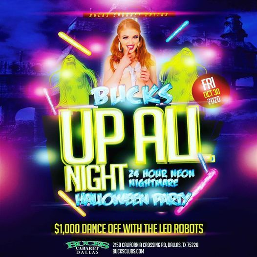 Halloween Bash 2020 Dallas UP ALL NIGHT 24hr Neon Nightmare Halloween Party, Bucks Cabaret