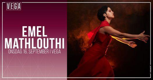 Emel Mathlouthi - VEGA - Udskudt