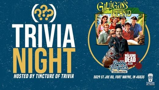 Trivia Night at Bobby McGee's at Bobby McGee's (Gilligan's Island & The Walking Dead) | Event in Fort Wayne