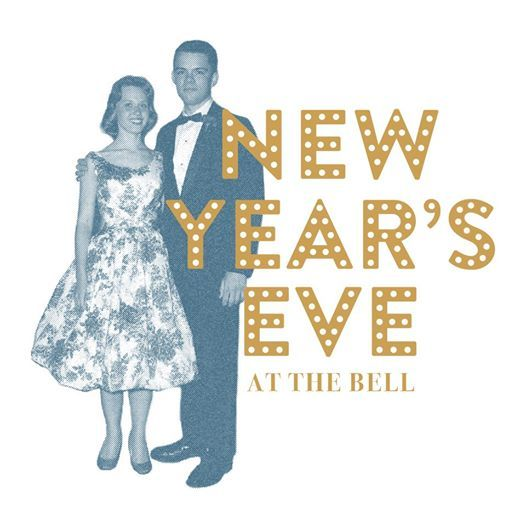 New Years Eve at the Bell | Ann Arbor