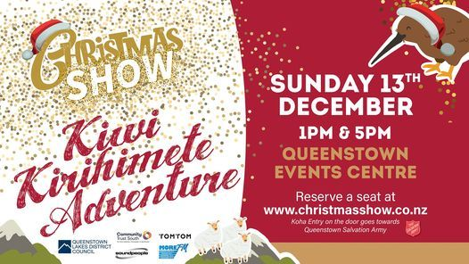 Christmas Show 2020   5PM SHOW, Queenstown Events Centre, 13 December