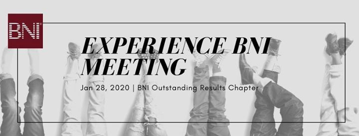 BNI Outstanding Results - Experience BNI Meeting