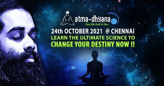 Atma-Dhyana - Awakening The Inner Power, 11 July | Event in Chennai | AllEvents.in
