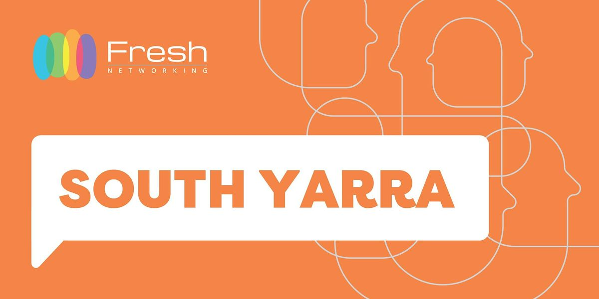 Fresh Networking South Yarra - Guest Registration   Event in South Yarra   AllEvents.in
