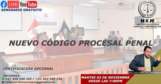 SEMINARIO: NUEVO CÓDIGO PROCESAL PENAL, 21 August | Event in Lima | AllEvents.in