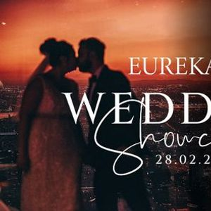 Eureka 89 Wedding Showcase