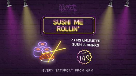 Sushi Me Rollin' | Event in Dubai | AllEvents.in