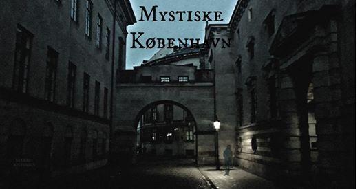 Udsolgt - Mystiske Kbenhavn - byvandring