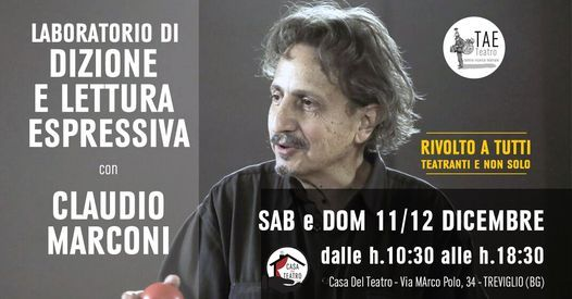 Laboratorio di Dizione e Lettura espressiva con Claudio Marconi - TAE Teatro, 11 December | Event in Treviglio