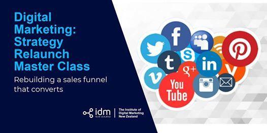 Digital Marketing Strategy Relaunch Master Class - Wellington