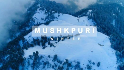 Snow Hike to Mushkpuri, 28 February   Event in Islamabad   AllEvents.in