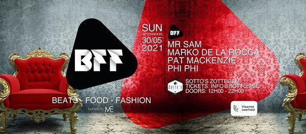 BFF - Beats - Food - Fashion, 30 May | Event in Zottegem | AllEvents.in