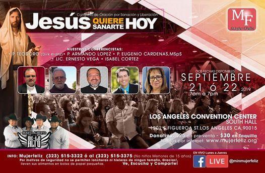 Congreso de Sanacin y Liberacin Jess Quiere Sanarte Hoy