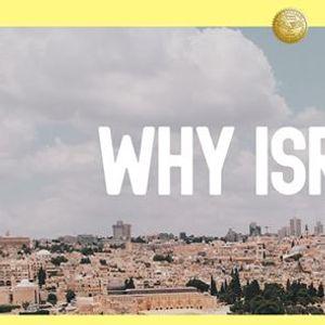 WHY Israel