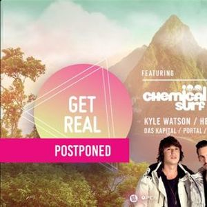 GET REAL  Ft. Chemical Surf & Illusionize