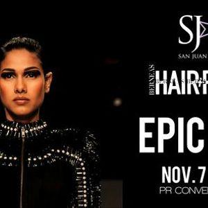 EPIC GALA  Berneas Hair Fashion Tour