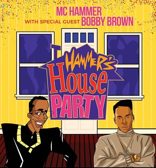 Hammers House Party MC Hammer with Special Guest Bobby Brown