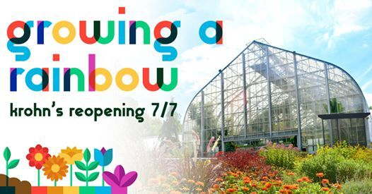 Growing A Rainbow - Krohns Reopening