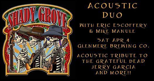 Postponed  Shady Grove Duo