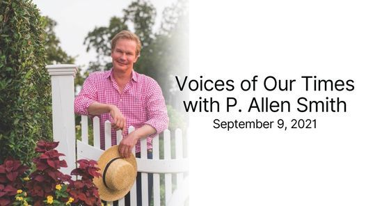 Voices of Our Times with P. Allen Smith, 9 September   Event in Huntsville   AllEvents.in