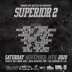 Smoked Out Battles Ontario Presents Superior 2 (LIVE rap battles) November 14th