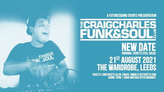 Craig Charles Funk & Soul Club // Leeds, 13 March | Event in Leeds | AllEvents.in