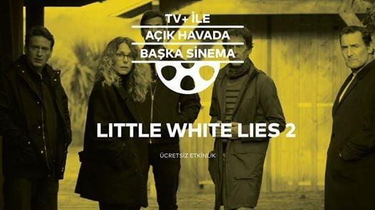 TV ile Ak Havada Baka Sinema - Little White Lies 2