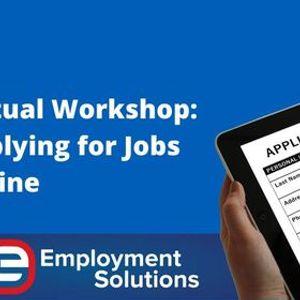 Virtual Workshop Applying for Jobs Online
