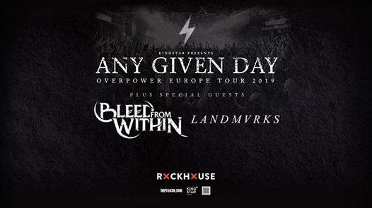Any Given Day  Bleed From Within  Rockhouse Salzburg