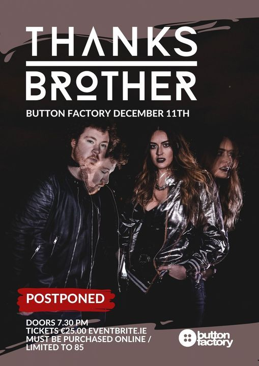 Thanks Brother Matinee Show / Button Factory, 11 December | Event in Dublin | AllEvents.in