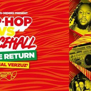 Hip-Hop vs Dancehall - THE RETURN