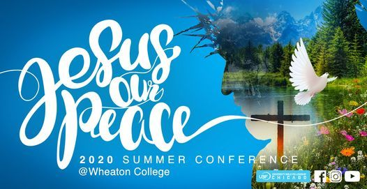 Wheaton College Christmas Concert 2021 2021 Midwest Summer Bible Conference At Wheaton College Wheaton College July 8 To July 11 Allevents In