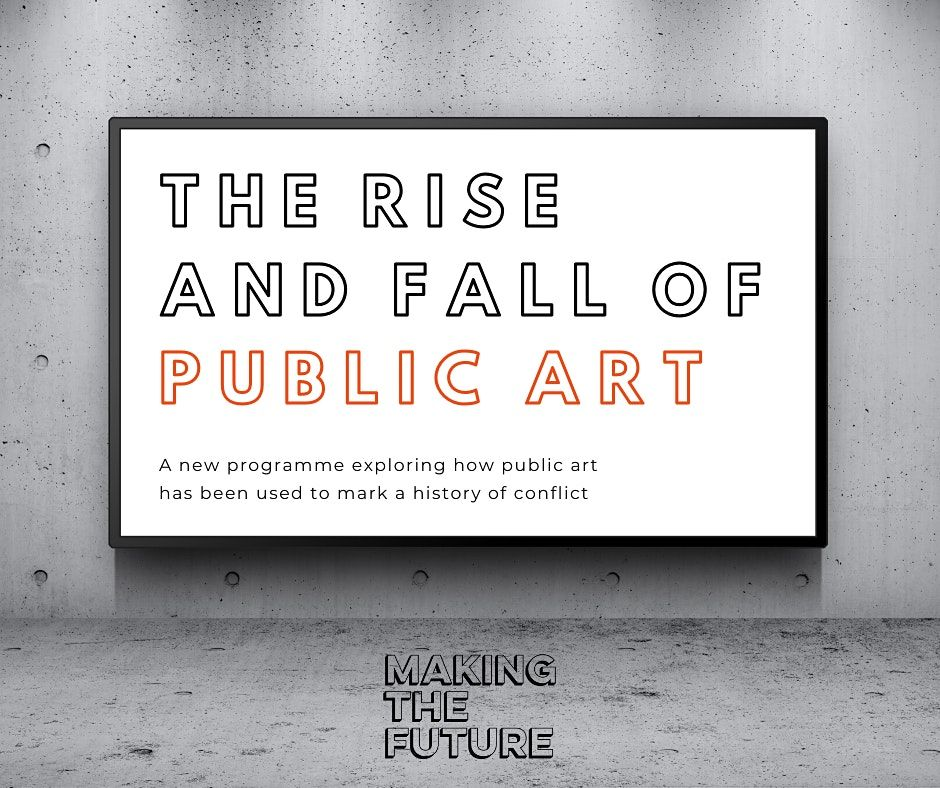 The Rise and Fall of Public Art