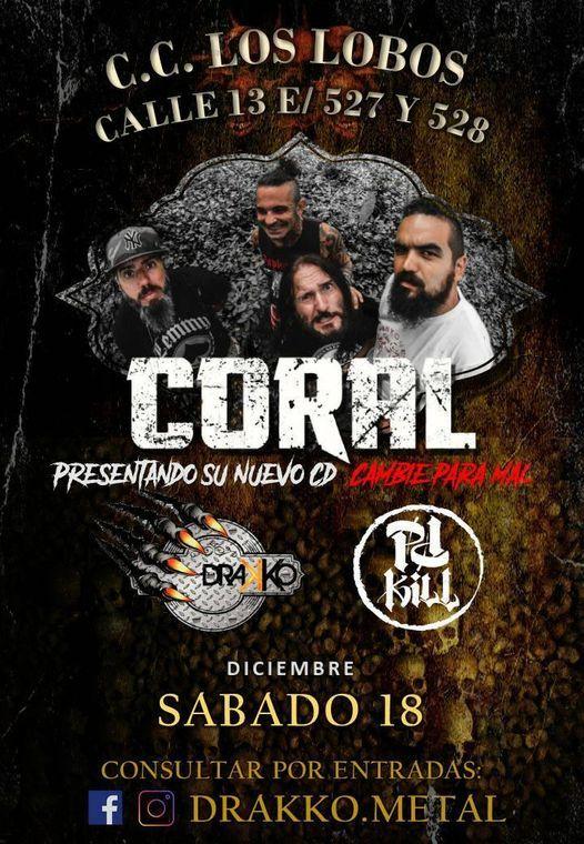Coral - Drakko - PP K*ll, 18 December | Event in La Plata | AllEvents.in