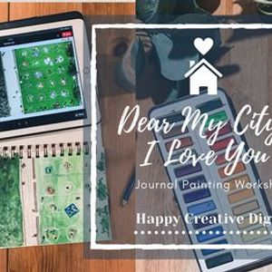 Dear My City  I Love You - Journal Painting Workshop