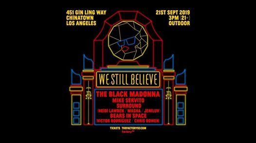 Factory 93 x The Black Madonna present We Still Believe