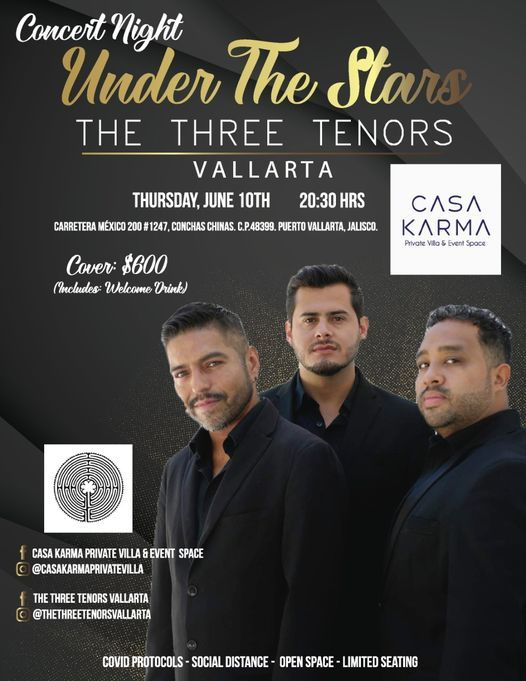 The Tenors Christmas Tour 2021 Casa Karma Presents Show Under The Stars With The Three Tenors Vallarta Tickets Finden San Blas June 11 2021 Allevents In