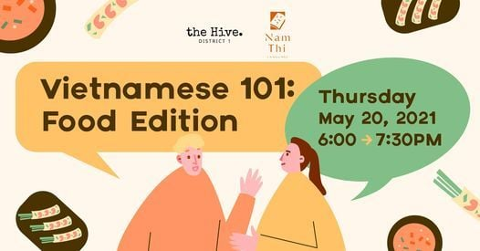 Vietnamese 101 at the Hive: Food Edition | Event in Ho Chi Minh City | AllEvents.in