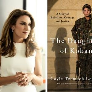 Gayle Tzemach Lemmon  The Daughters of Kobani with Hillary Rodham Clinton