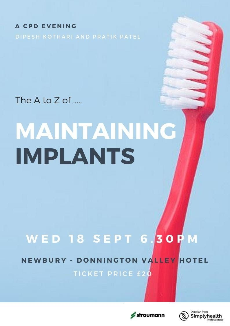 The A to Z of      Maintaining Implants