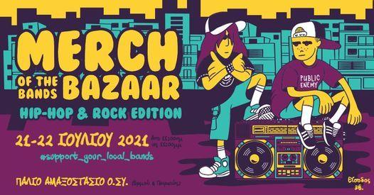 MERCH Of The Bands BAZAAR - Hip Hop & Rock Edition (Athens) | Event in Piraeus | AllEvents.in