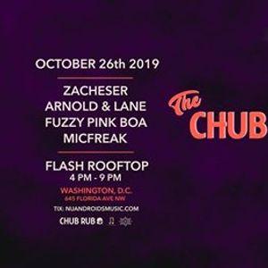 SnDown The Chub Rub Quarterly at Flash Rooftop